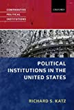 img - for Political Institutions in the United States (Comparative Political Institutions Series) book / textbook / text book