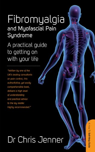 Fibromyalgia and Myofascial Pain Syndrome: A self-help guide