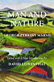img - for Man and Nature: Or, Physical Geography as Modified by Human Action (Weyerhaeuser Environmental Classics) book / textbook / text book