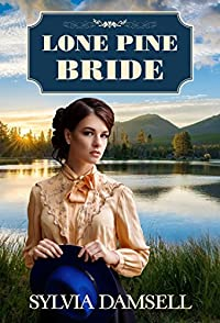 Lone Pine Bride by Sylvia Damsell ebook deal