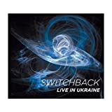 Switchback: Live in Ukraine [CD]
