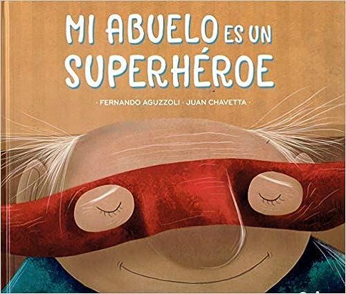 Mi abuelo es un superhéroe, book cover
