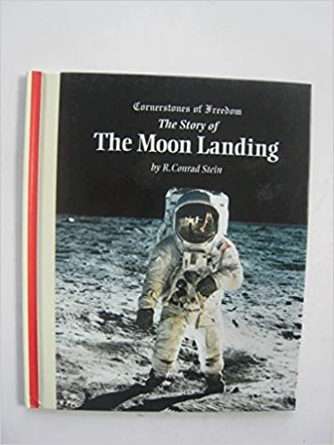 The story of the moon landing (Cornerstones of freedom)