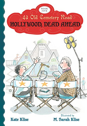 Read Online Hollywood, Dead Ahead (43 Old Cemetery Road) pdf
