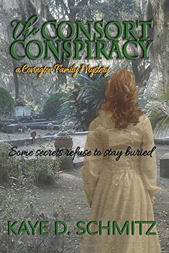 Download The Consort Conspiracy (A Covington Family Mystery) (Convington Family Mystery) (Volume 1) pdf epub
