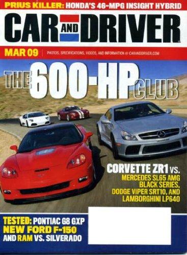 Car and Driver March 2009 Corvette ZR1 vs Mercedes-Benz SL65 on Cover, Corvette ZR1 vs Dodge Viper SRT10 & Lambourghini LP640, Pontiac G8GXP, Dodge Ram vs Chevrolet Silverado, Honda Insight Hybrid, Hyundai Genesis