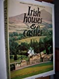Front cover for the book Irish houses & castles by Desmond Guinness
