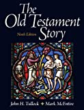 The Old Testament Story (9th Edition) 9780205097838