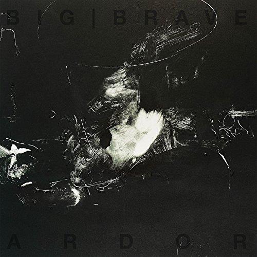 Big Brave - Ardor - CD - FLAC - 2017 - FAiNT Download