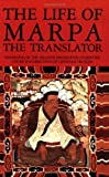 The Life of Marpa the Translator, Chogyam Trungpa, 1570620873