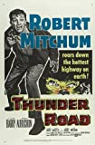 Thunder Road Poster Movie B 11x17 Robert Mitchum Jacques Aubuchon Gene Barry Keely Smith