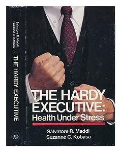 The Hardy Executive: Health Under Stress