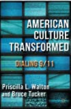 img - for American Culture Transformed: Dialing 9/11 book / textbook / text book