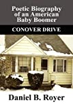 Poetic Biography of an American Baby Boomer, Daniel B. Royer, 1448954169