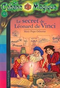 """Afficher """"La Cabane Magique n° 33 Le secret de Léonard de Vinci"""""""
