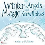 img - for Winter Angels and Magic Snowflakes book / textbook / text book