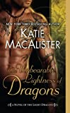 The Unbearable Lightness of Dragons, Katie MacAlister, 0451233441