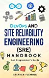 img - for DevOps and Site Reliability Engineering (SRE) Handbook: Non-Programmer s Guide book / textbook / text book