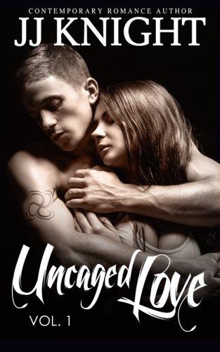 Download Uncaged Love #1 (Volume 1) pdf epub