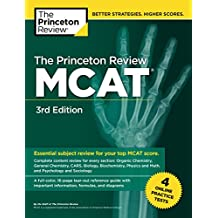The Princeton Review MCAT, 3rd Edition: 4 Practice Tests + Complete Content Coverage