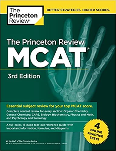 The Princeton Review MCAT, 3rd Edition: 4 Practice Tests +