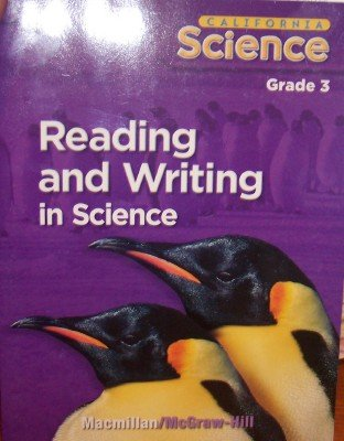 California Science: Reading and Writing in Science Grade 3 (Student Edition)