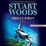 Shoot First | Stuart Woods