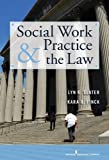 Social Work Practice and the Law 1st Edition