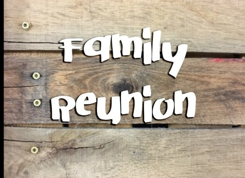 Family Reunion: Blank Lined Guest Book