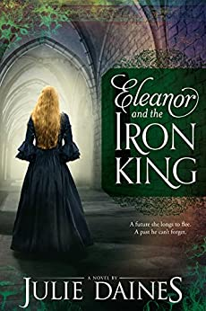 Eleanor and the Iron King by [Daines, Julie]