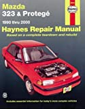 2003 mazda protege owners manual - Mazda 323 & Protegé Automotive Repair Manual (1990-2003) (Haynes Repair Manual)