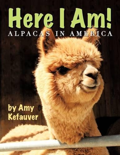 Download Here I Am!: Alpacas In America PDF
