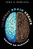 The Great Brain Debate: Nature or Nurture? (Science Essentials)