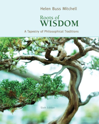 Download Roots of Wisdom: A Tapestry of Philosophical Traditions Pdf