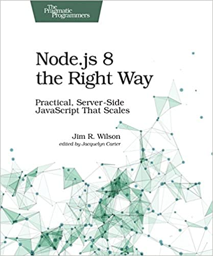 Amazon nodejs 8 the right way practical server side nodejs 8 the right way practical server side javascript that scales 1st edition kindle edition fandeluxe Image collections