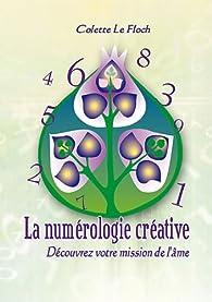 La numérologie créative par Colette Le FLoch