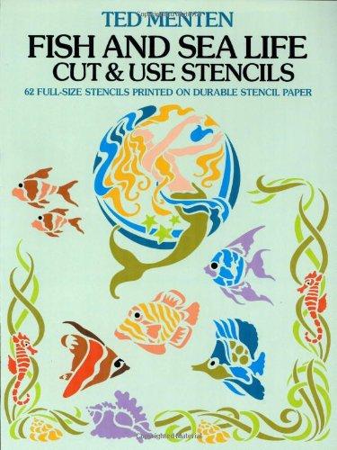 Fish and Sea Life Cut & Use Stencils (Dover Stencils)