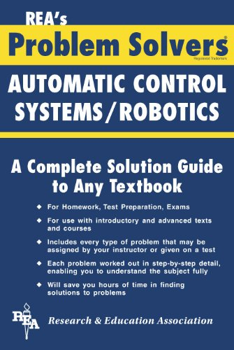 Automatic Control Systems / Robotics Problem Solver (Problem Solvers Solution Guides)