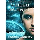 Veiled Planet (Hidden World Trilogy Book 1)