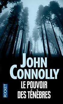 Le Pouvoir des ténèbres par Connolly