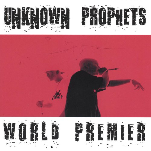 Unknown Prophets - World Premier (2000) [FLAC] Download