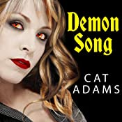 Demon Song: Blood Singer Series, Book 3 | Cat Adams