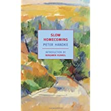 Slow Homecoming (New York Review Books Classics)