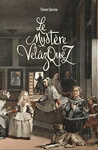 Le mystère Velasquez par Eliacer Cansino