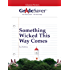 GradeSaver(tm) ClassicNotes Something Wicked This Way Comes