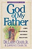 God of My Father, Larry Crabb and Lawrence Crabb, 0310386101