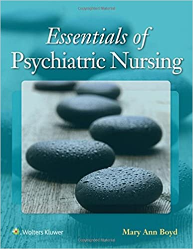 Essentials of Psychiatric Nursing: Contemporary Practice