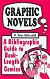 Graphic Novels, D. Aviva Rothschild, 1563080869