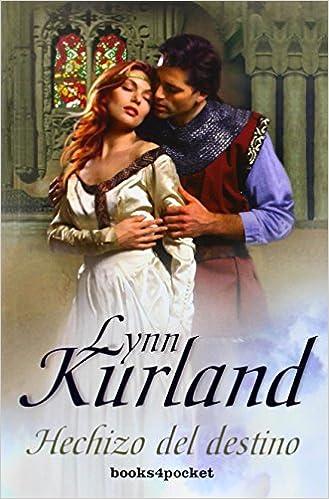 Hechizo del destino (Books4pocket romántica): Amazon.es: Lynn Kurland: Libros