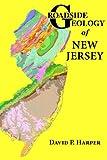Roadside Geology of New Jersey